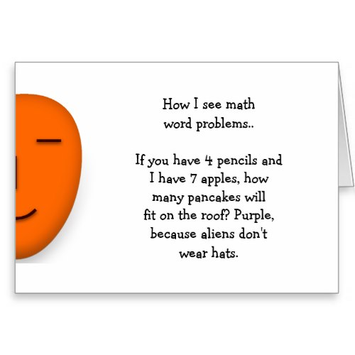 Math Word Problems.. | Funny Send a Smile Card