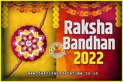 2022 Raksha Bandhan Date and Time, 2022 Raksha Bandhan Calendar