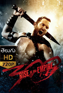 300 Rise Of An Empire (2014) 720p Telugu Dubbed Movie Download