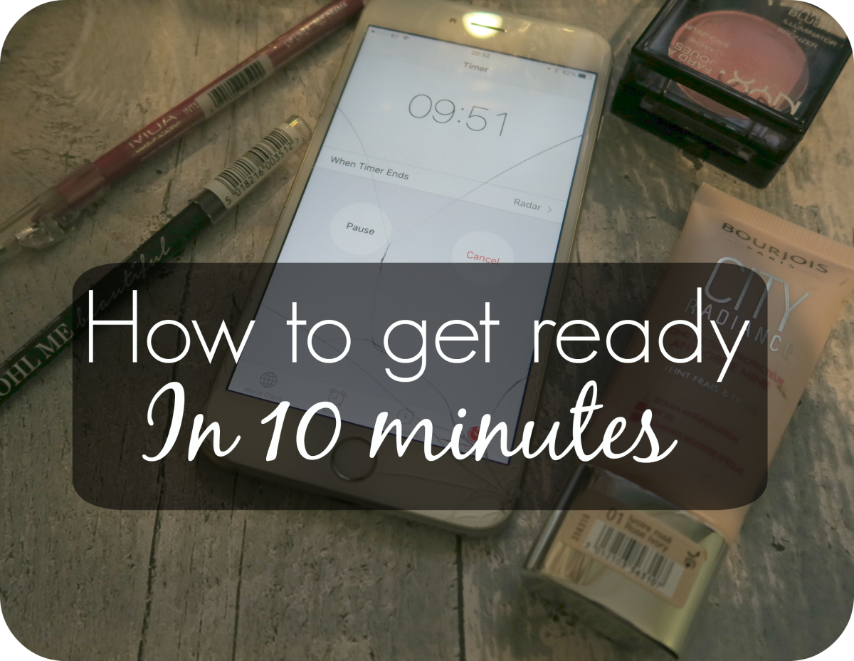 how to get ready in 10 minutes
