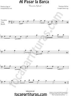 Trombón, Tuba Elicón y Bombardino Partitura de Al Pasar la Barca Canción infantil Sheet Music for Trombone, Tube, Euphonium Music Scores (tuba en 8ª baja)