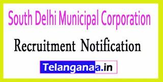 South Delhi Municipal Corporation SDMC Recruitment Notification 2017