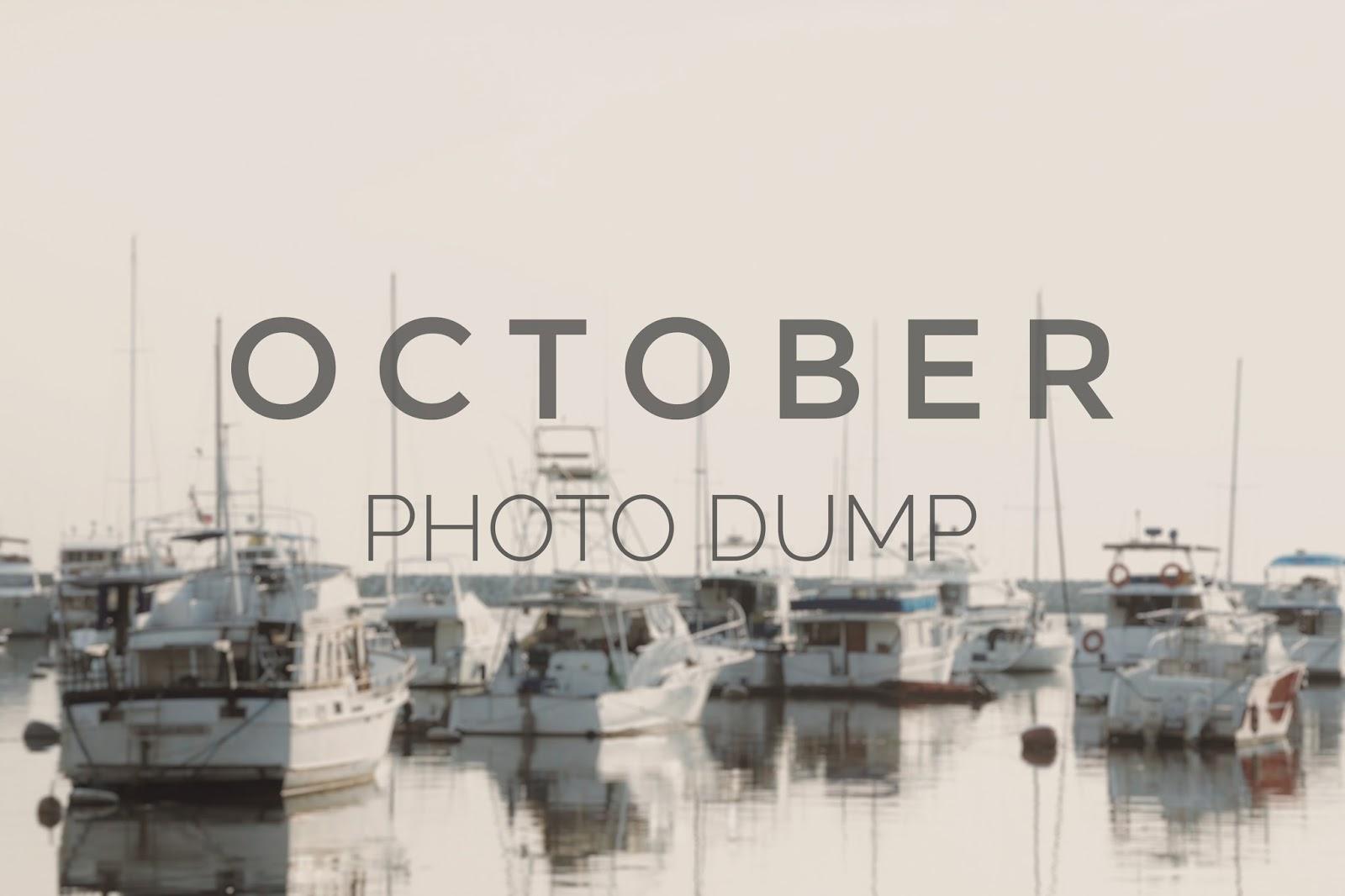 October Photo Dump