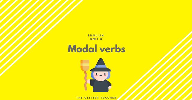 Unit 8 - Modal Verbs (B1)