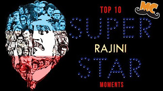 "TOP 10 SUPER STAR RAJINIKANTH ""MOMENTS"" 