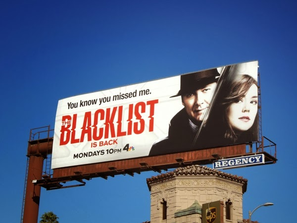 Blacklist You know you missed me billboard