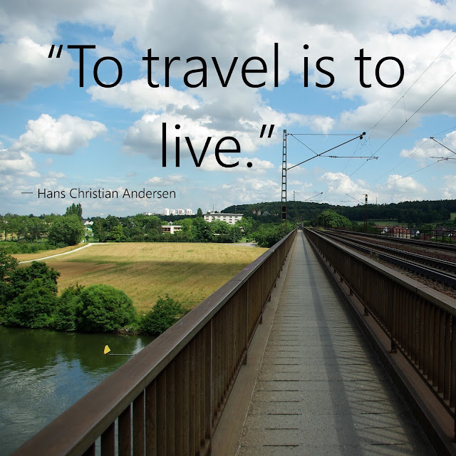 To travel is to live. - Hans Christian Andersen