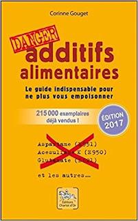 https://www.amazon.fr/Additifs-alimentaires-danger-Corinne-Gouget/dp/2911806697/ref=as_li_ss_tl?ie=UTF8&qid=1517111925&sr=8-1&keywords=additifs+alimentaires+livre&&linkCode=ll1&tag=supernatty-21&linkId=78c1a87736eeb1e12903b153e3afe5dc&language=fr_FR