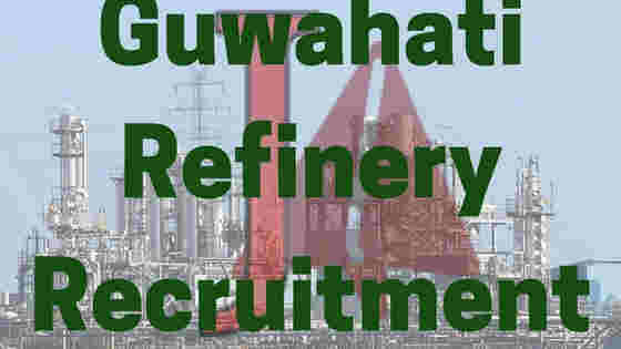 Guwahati Refinery Apprentices Recruitment 2018