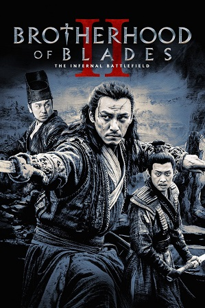 Download Brotherhood Of Blades 2 (2017) 850MB Full Hindi Dual Audio Movie Download 720p Bluray Free Watch Online Full Movie Download Worldfree4u 9xmovies