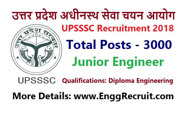 UPSSSC Recruitment 2018 for Junior Engineer 3000 Posts