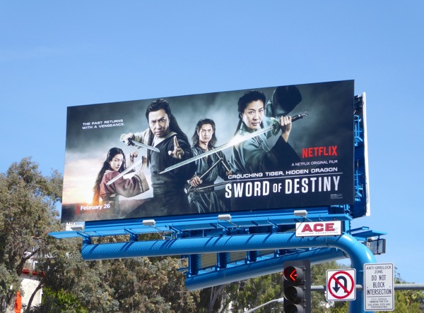 Crouching Tiger Hidden Dragon Sword of Destiny billboard