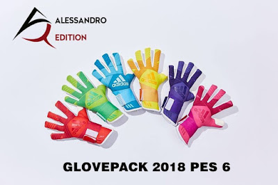 PES 6 Gloves Pack 2018 by Alessandro