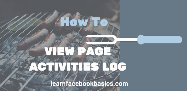 How do I view my Page's activity log on Facebook?