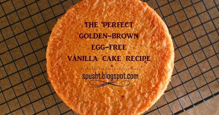 Eggless Vanilla Cake Recipe Yoguty
