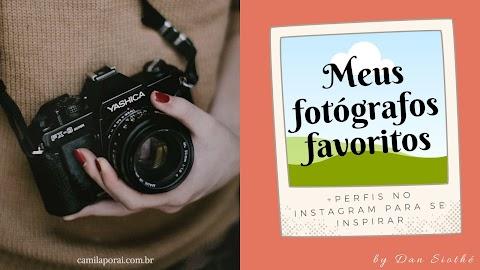 Meus fotógrafos favoritos + perfis no instagram para se inspirar