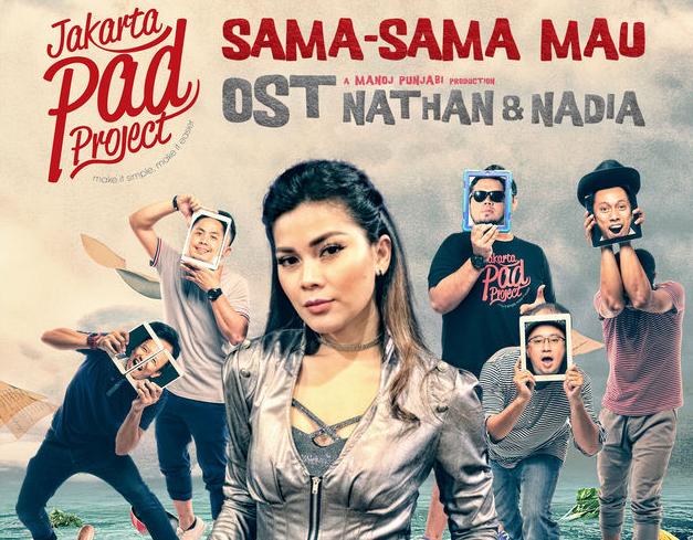 Sama Sama Mau (OST Nathan & Nadia) - Jakarta Pad Project