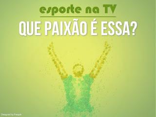 Chamada Itsnoon - Esporte na TV: Que paixão é essa?
