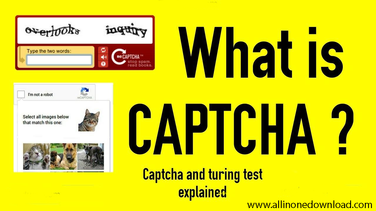 What is CAPTCHA? Why is this used?   All in One Download