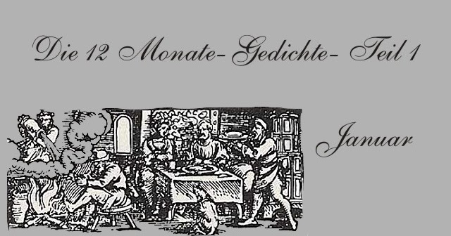 Gedichte Und Zitate Fur Alle Die 12 Monate Gedichte Teil 1 Januar