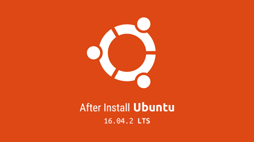 Yang perlu dilakukan setelah install Ubuntu 16.04.2 LTS