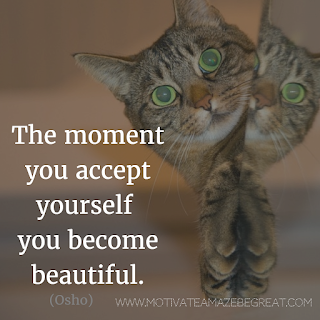 "Featured image of the article ""37 Inspirational Quotes About Life"": 27. ""The moment you accept yourself you become beautiful."" - Osho"