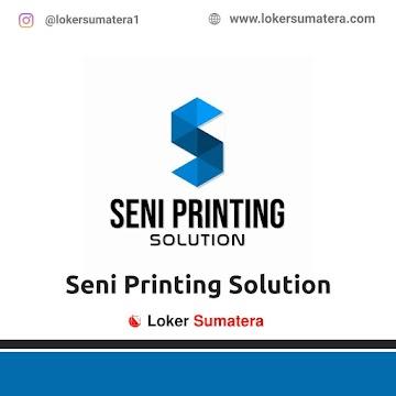 Lowongan Kerja Pekanbaru: Seni Printing Solution Mei 2021
