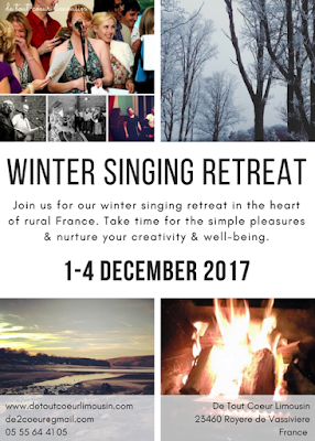 singing holidays, singing, group singing, group holidays, sing from the heart, France, Limousin, Nouvelle Aquitaine, Creuse, retreat, community singing, singing retreat, winter retreat, hygge,