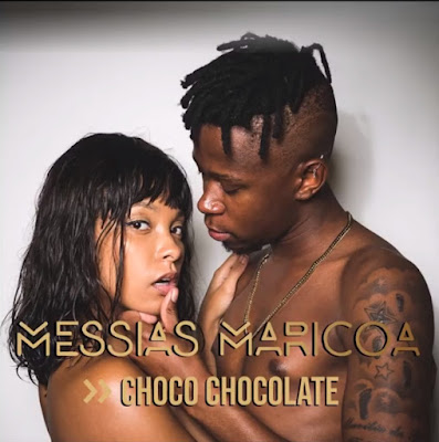 Messias Maricoa -  Choco Chocolate