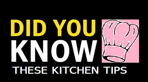 Tip #56: Did you know these Kitchen Tips??