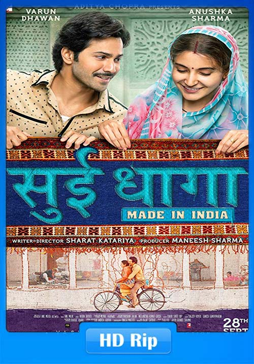 Sui Dhaaga 2018 100MB 350MB & 1GB Full Movie Download Hindi