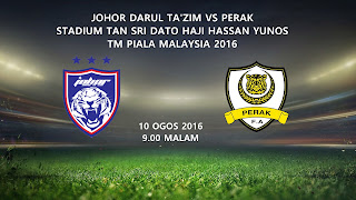 JDT Vs Perak 10 Ogos 2016