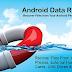 Top 5 ứng dụng phục hồi dữ liệu tốt nhất cho Android