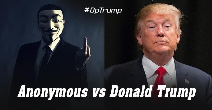 Anonymous Declares War On Donald Trump — #OpTrump