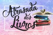 http://atrasadadoslivros.blogspot.com.br/?m=0