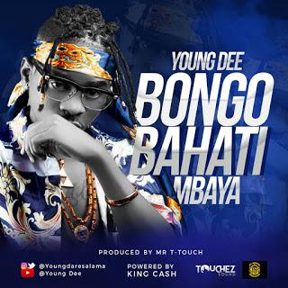 young dar es salaam(Young Dee) - Bongo Bahati Mbaya