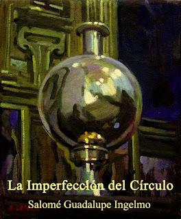 La imperfección del círculo, Salomé Guadalupe Ingelmo, Alejandro Cabeza, Escritora española, Libros de Alejandro Cabeza, Libros de Salomé Guadalupe Ingelmo