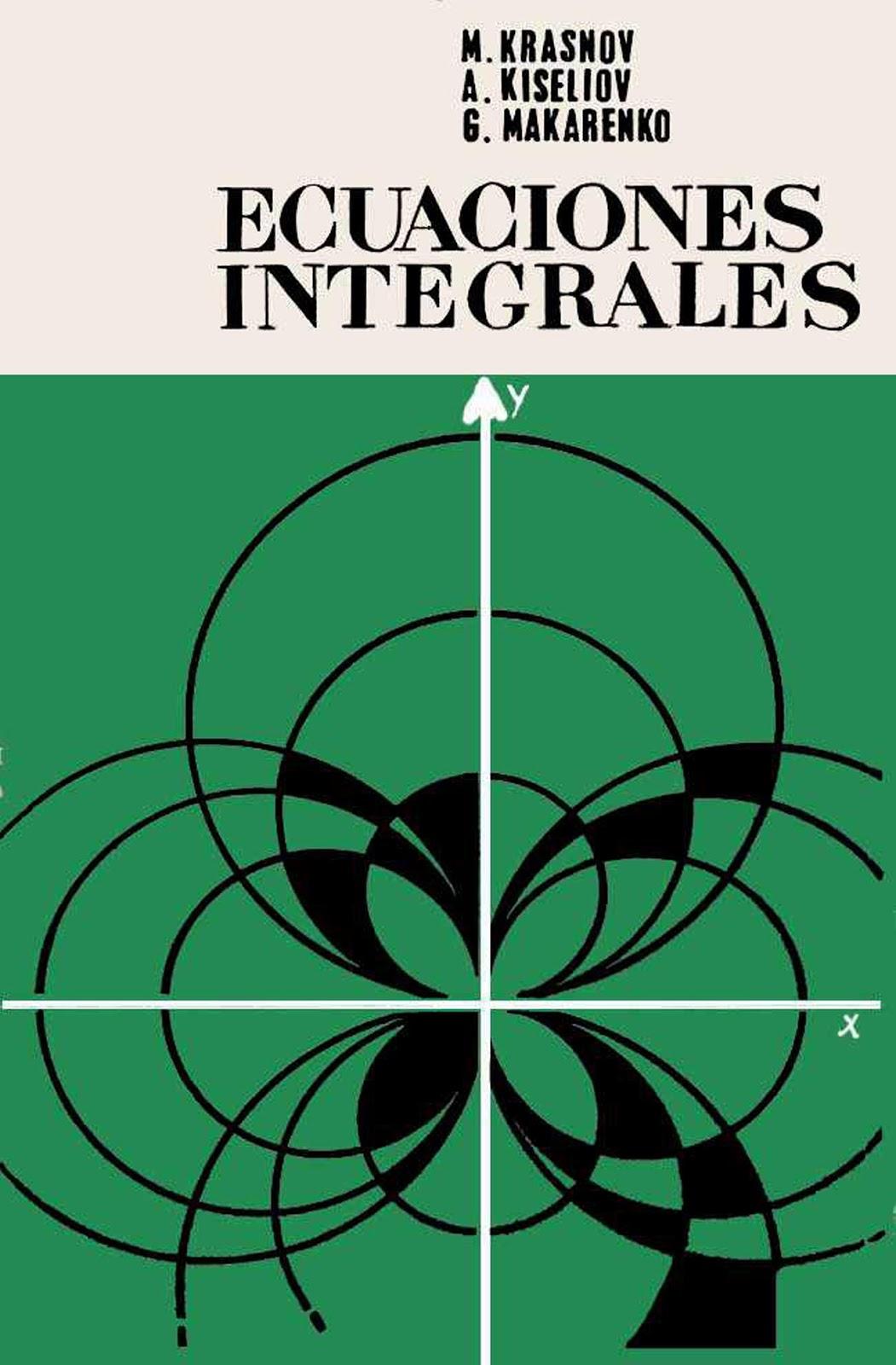 Ecuaciones Integrales – M. Krasnov