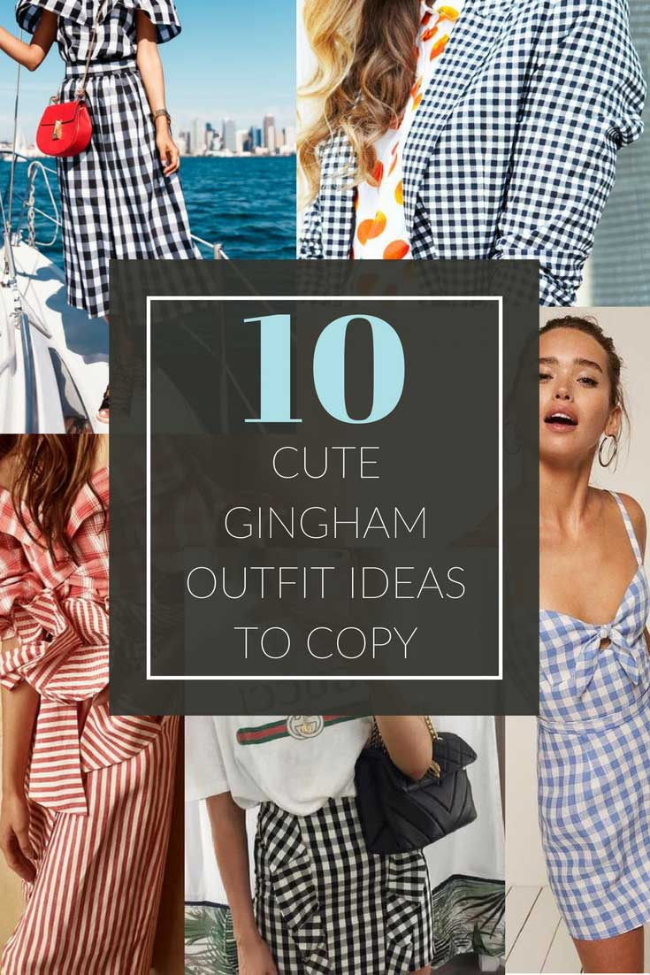 10 adorable gingham outfit ideas to copy