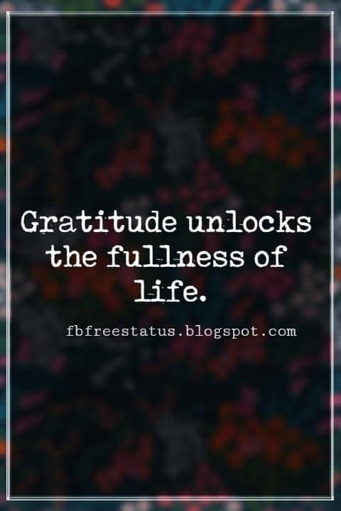 Inspiring Thanksgiving Quotes, Gratitude unlocks the fullness of life. - Melody Beattie