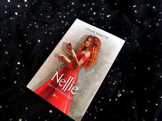 """W alternatywnej rzeczywistości, czyli ,,Nellie. Wtajemniczenie"""" [PRZEDPREMIEROWO]"""