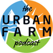 The Urban Farm Podcast