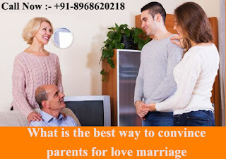 What is the best way to convince parents for love marriage