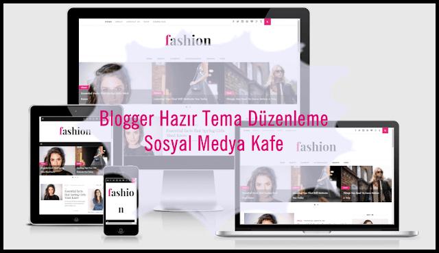 Blogger Tema (Şablon) Düzenleme