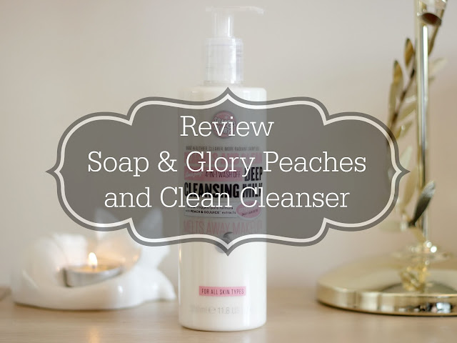 Soap & Glory Peaches and Clean Cleanser Review