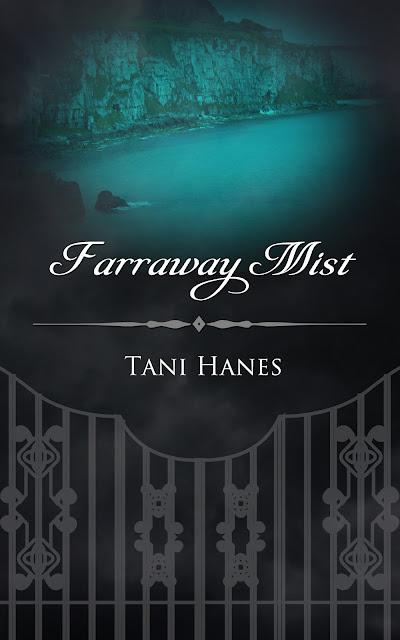 Farraway Mist by Tani Hanes