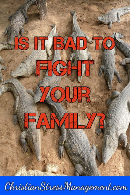 It is bad to fight your family