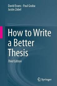 How To Write A Better Thesis Third Edition By David Evans Paul Gruba Justin Zobel