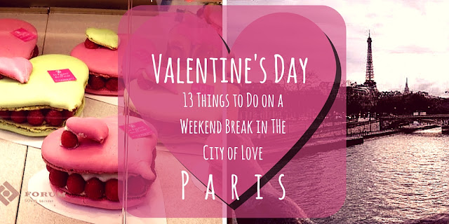 13 Things to Do on a Valentine's Day Weekend in Paris