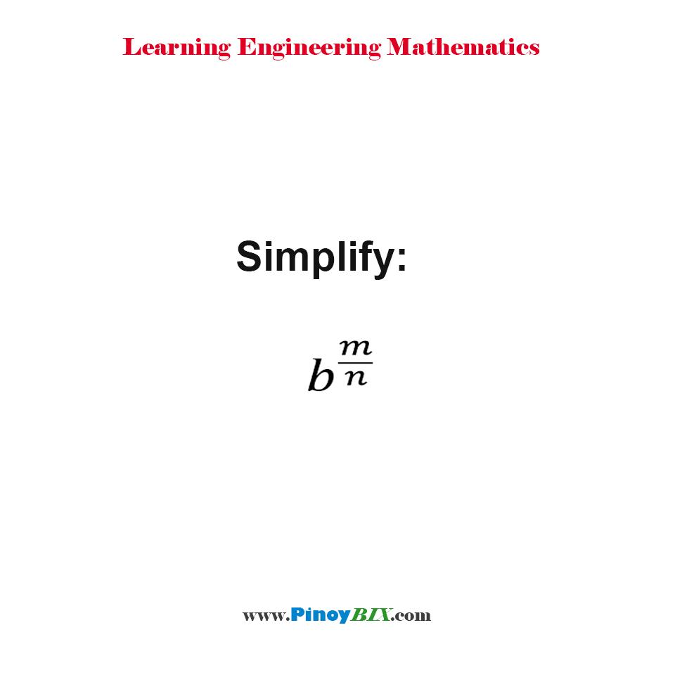 Simplify: b^(m/n)